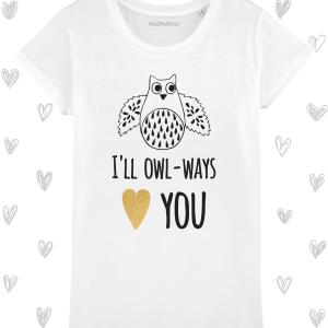 Tricou femei personalizat Owl-ways love you